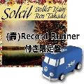 ソレイユ [12inch+自走式レコードプレーヤーRecord Runner(BLUE)]<限定盤>