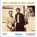 Hommage - Clara Haskil & Dinu Lipatti