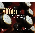 J.G.Muthel: Complete Fantasies & Choral Preludes