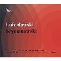 ルトスワフスキ: 管弦楽のための協奏曲、シマノフスキ(フィテルベルク編): カスプロヴィチの詩による3つの断章 Op.5