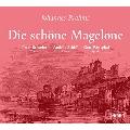 Brahms: Die Schoene Magelone