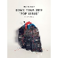 """DOME TOUR """"POP VIRUS"""" at TOKYO DOME<通常盤>"""