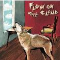 FLOW ON THE CLOUD<タワーレコード限定>