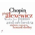 ショパン: ピアノと管弦楽のための作品集