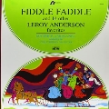 Fiddle Faddle and 14 other Leroy Anderson Favorites