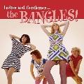 Ladies and Gentlemen...The Bangles!<BLACK FRIDAY限定>