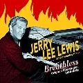 Breathless – Original Sun Singles, 1956-1962