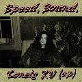 Speed, Sound, Lonely KV