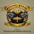 Live 2015: Trolls & Legendes Festival