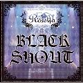 BLACK SHOUT<通常盤>