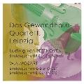 ライプツィヒ・ゲヴァントハウス弦楽四重奏団ベートーヴェン~モーツァルト