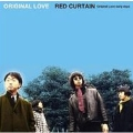 RED CURTAIN(Original Love early days) [CD+DVD]