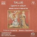 Tallis: Spem in Alium, Missa Salve Intemerata, etc