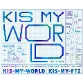 KIS-MY-WORLD [2CD+DVD]<初回生産限定盤A>