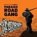 Paraiso Road Gang<Orange Vinyl/限定盤>