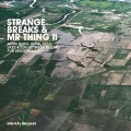 Strange Breaks & Mr.Thing 2<限定盤>