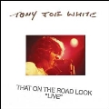 """That On The Road Look """"Live""""<White Vinyl/RECORD STORE DAY対象商品>"""