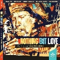 Nothing But Love, The Music Of Frank Lowe