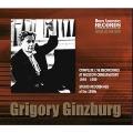 グリゴリー・ギンズブルク: モスクワ音楽院ライヴ録音全集(1949-1959年) & スタジオ録音集(1950年代)