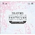 ブラームス: 交響曲第1番 Op.68; ベートーヴェン: 交響曲第7番 Op.92