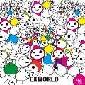 EXWORLD<数量限定盤>