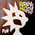Positive And Negative [CD+DVD]<初回限定盤>