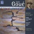 E.Goue: String Quartet No.3, Violin Sonata