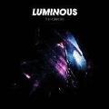 Luminous<初回生産限定盤>