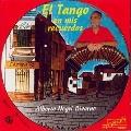 El Tango en mis recuerdos - ピアソラ、パドゥラ、パウロス、ヴィロルド、他: タンゴ名曲集