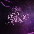 Deep Shadows Remixes<数量限定盤>