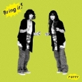 Bring it! [CD+DVD]<初回生産限定盤>