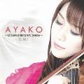 AYAKO - 天使はヴァイオリンを持つと魔女になる