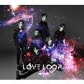LOVE LOOP [CD+DVD+ブックレット]<初回生産限定盤A>