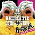 GHIBLITIC PUNK - COVERS