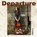 Departure<タワーレコード限定>