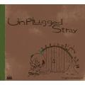 Unplugged Stray
