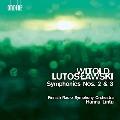 ルトスワフスキ: 交響曲 第2番&第3番