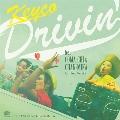 Drivin' feat.COMA-CHI & CHAN-MIKA (Original Version) C/W Drivin' feat.COMA-CHI & CHAN-MIKA (RAITA<限定盤>