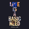 Love Is A Basic Need (Orchestral)
