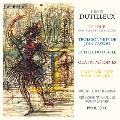 Dutilleux: Le Loup, Trois Sonnets de Jean Cassou, La Fille du Diable, Quatre Melodies, Trois Tableau