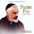 Padre Pio : Tra Cielo E Terra