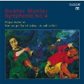 Mahler: Symphony No.4 (12/18-22/2006)  / Jonathan Nott(cond), Bamberg SO, Mojca Erdmann(S)