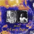 Sell Me a Dream (Flowstalgia)