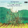 Mendelssohn: 2 Sonatas for Cello and Fortepiano