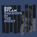Shadows In The Night [LP+CD]<初回生産限定>