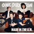 Made In The A.M.<完全生産限定盤>