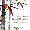 M.Regan: Forest Whispers... - Selected Works for Japanese Instruments Vol.1