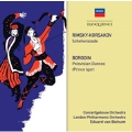 Rimsky-Korsakov: Scheherazade; Borodin: Polovtsian Dances (Prince Igor)