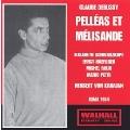 Debussy:Pelleas & Melisande