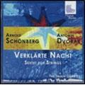 Schoenberg: Verklarte Nacht; Dvorak: Sextet for Strings
